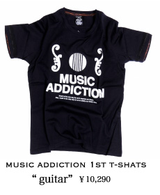 MUSIC ADDICTION 1st T-SHATS guitar